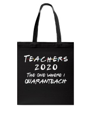 Teachers 2020 - I QUARANTEACH Tote Bag thumbnail