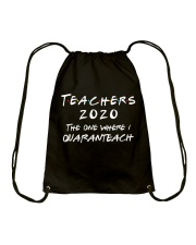 Teachers 2020 - I QUARANTEACH Drawstring Bag thumbnail