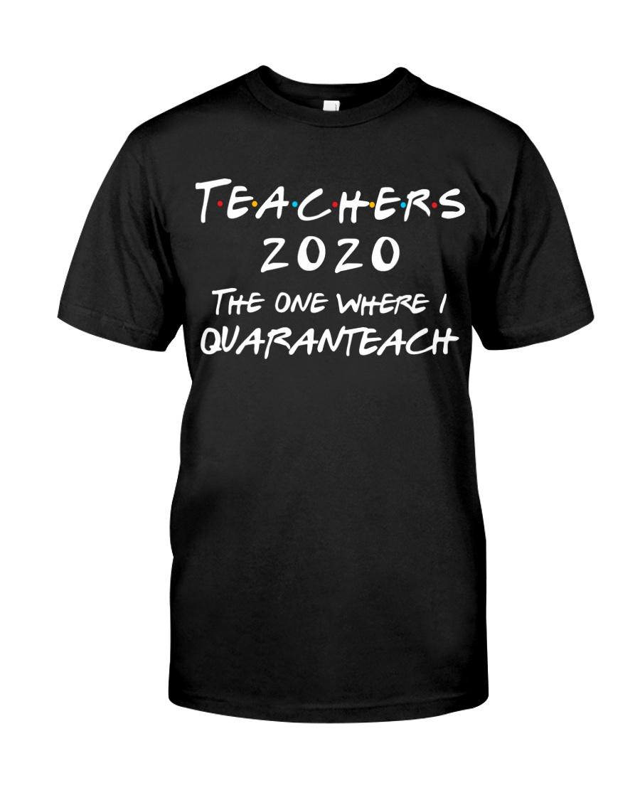 Teachers 2020 - I QUARANTEACH Classic T-Shirt
