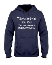 Teachers 2020 - I QUARANTEACH Hooded Sweatshirt thumbnail