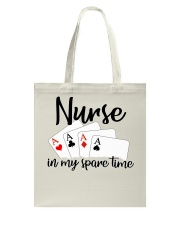 Nurse in my spare time Tote Bag thumbnail