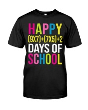 HAPPY 100 DAY OF SCHOOL  Classic T-Shirt front