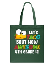 LET'S TACO BOUT HOW AWESOME 4TH GRADE IS Tote Bag thumbnail