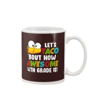LET'S TACO BOUT HOW AWESOME 4TH GRADE IS Mug thumbnail