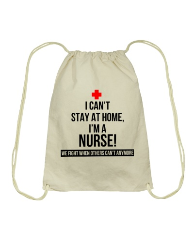 i can't stay at home i'm a Nurse