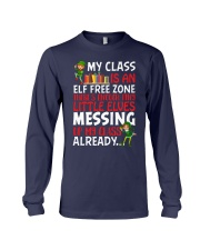 MY CLASS IS AN ELF FREEZONE THERE'S ENOUGH TINY Long Sleeve Tee thumbnail