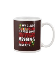 MY CLASS IS AN ELF FREEZONE THERE'S ENOUGH TINY Mug thumbnail