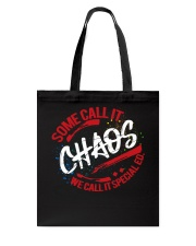 We call it special ed Tote Bag thumbnail