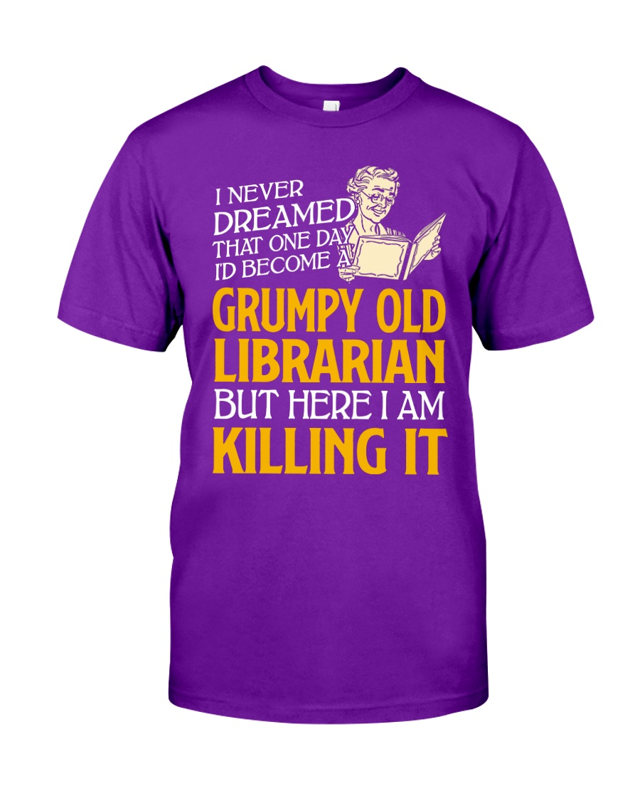 Grumpy Old Librarian Classic T-Shirt