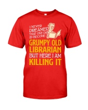 Grumpy Old Librarian Classic T-Shirt front