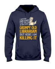 Grumpy Old Librarian Hooded Sweatshirt thumbnail