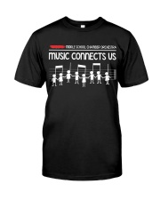 Music connects us Classic T-Shirt front