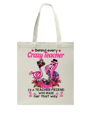 Teacher friend behinds crazy teacher Tote Bag thumbnail