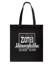 We Really zoomed through the school year Tote Bag thumbnail