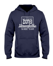 We Really zoomed through the school year Hooded Sweatshirt thumbnail