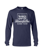 We Really zoomed through the school year Long Sleeve Tee thumbnail