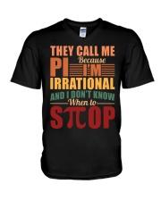 THEY CALL ME PI BECAUSE I'M IRRATIONAL  V-Neck T-Shirt thumbnail
