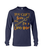 You can't scare me i'm a library helper Long Sleeve Tee thumbnail