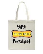 my first day of preschool Tote Bag thumbnail