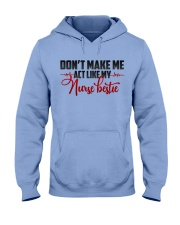 Don't make me act like my Nurse Bestie Hooded Sweatshirt thumbnail
