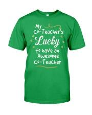 My co-Teacher's lucky Classic T-Shirt front