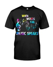 Music Speaks Classic T-Shirt front