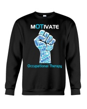 Motivate Occupational Therapy Crewneck Sweatshirt thumbnail