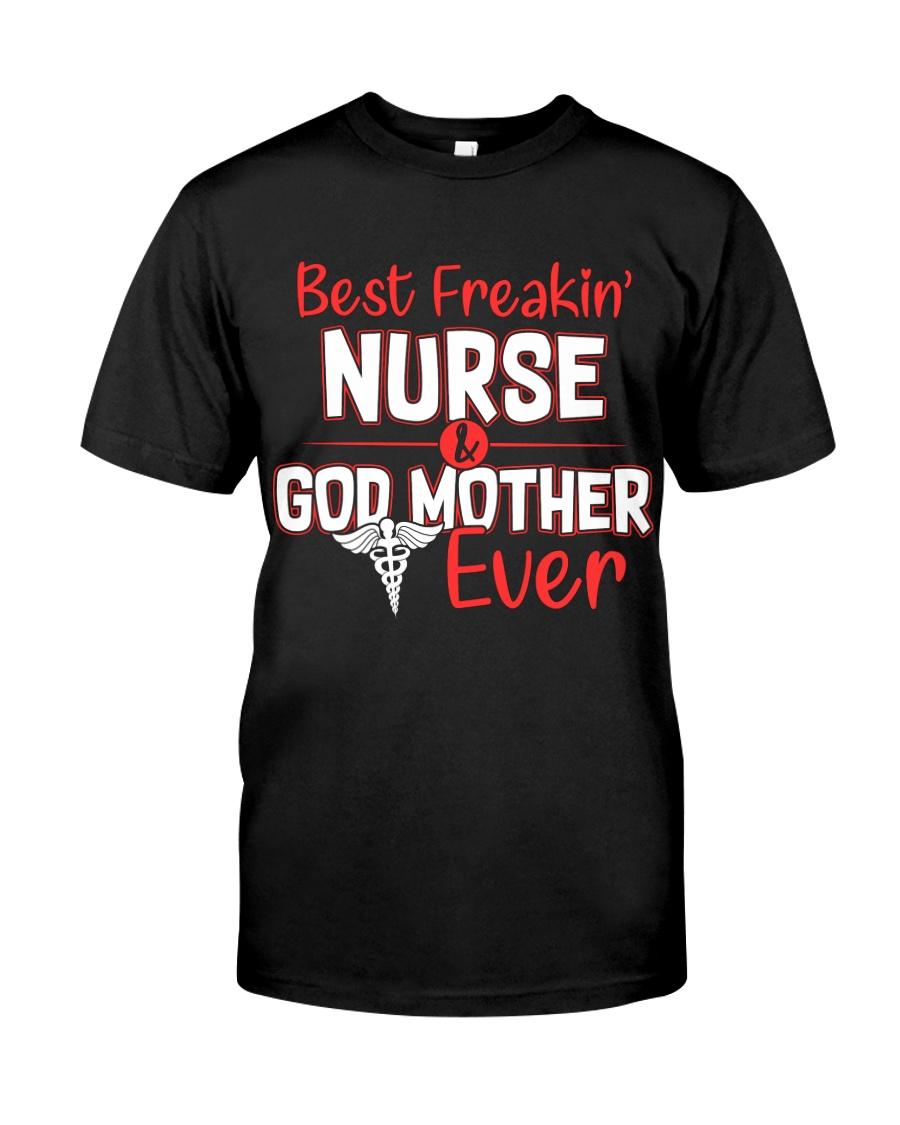 Best Freakin Nurse Classic T-Shirt