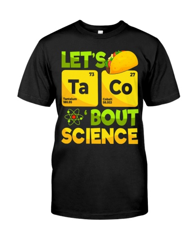 LET'S TACO 'BOUT SCIENCE