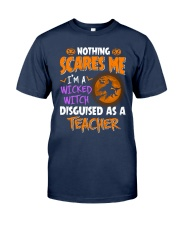 I'm a witcked witch disguised as a Teacher Classic T-Shirt tile