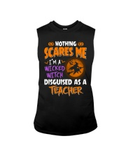 I'm a witcked witch disguised as a Teacher Sleeveless Tee thumbnail