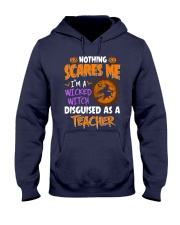I'm a witcked witch disguised as a Teacher Hooded Sweatshirt thumbnail