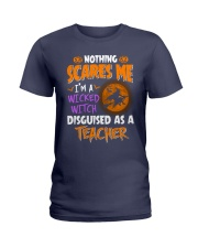 I'm a witcked witch disguised as a Teacher Ladies T-Shirt thumbnail