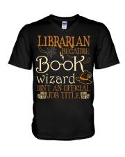 Librarian Because book wizard V-Neck T-Shirt thumbnail