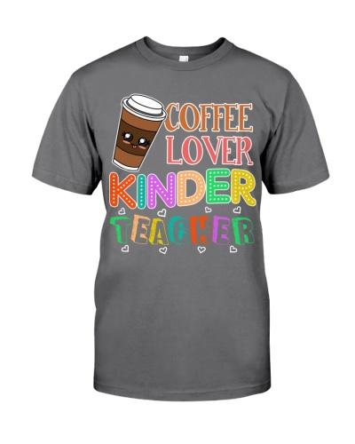 Coffee Lover Kinder Teacher