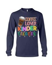 Coffee Lover Kinder Teacher Long Sleeve Tee thumbnail