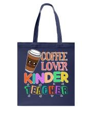 Coffee Lover Kinder Teacher Tote Bag thumbnail