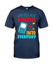 Calculate kindness into every day Classic T-Shirt tile