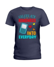 Calculate kindness into every day Ladies T-Shirt thumbnail