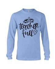 Teacher Fuel Long Sleeve Tee thumbnail