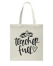 Teacher Fuel Tote Bag thumbnail
