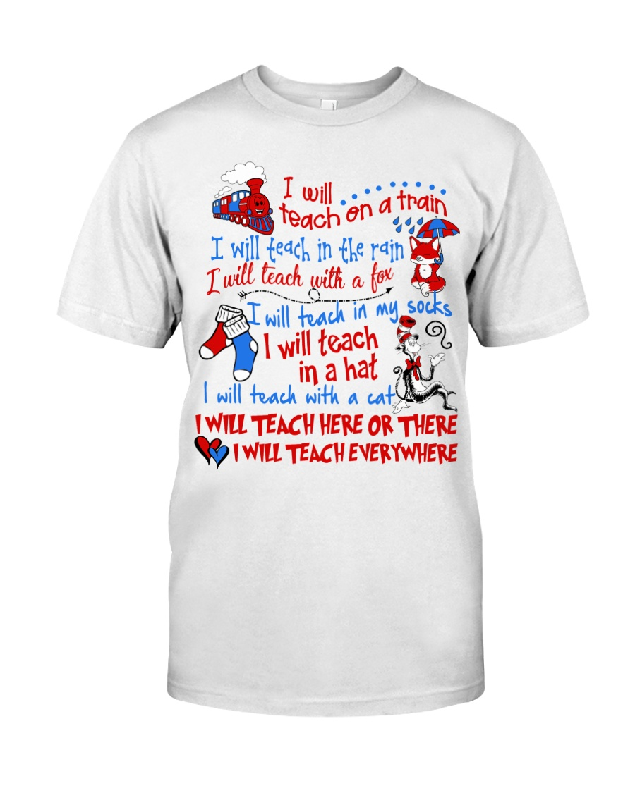 I will Teach  Classic T-Shirt
