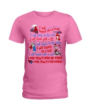 I will Teach  Ladies T-Shirt tile