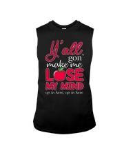 Y'all gon' make me lose my mind Sleeveless Tee thumbnail