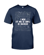 I WISH LIFE WAS AS SIMPLE AS CALCULUS Classic T-Shirt tile