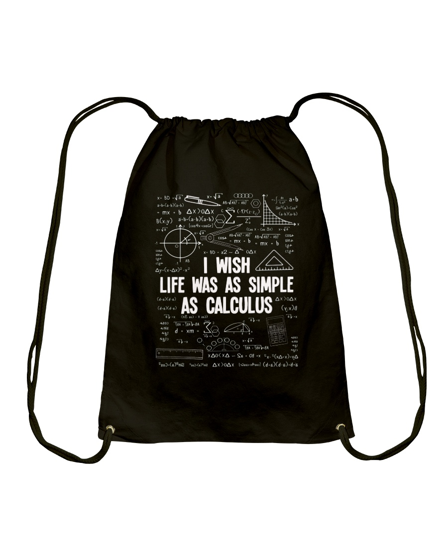 I WISH LIFE WAS AS SIMPLE AS CALCULUS Drawstring Bag