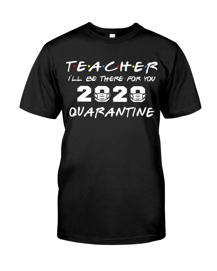 Teacher 2020 Quarantine Classic T-Shirt