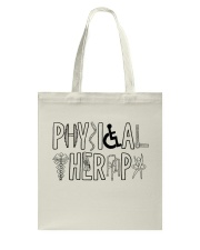 PHYSICAL THERAPY Tote Bag thumbnail