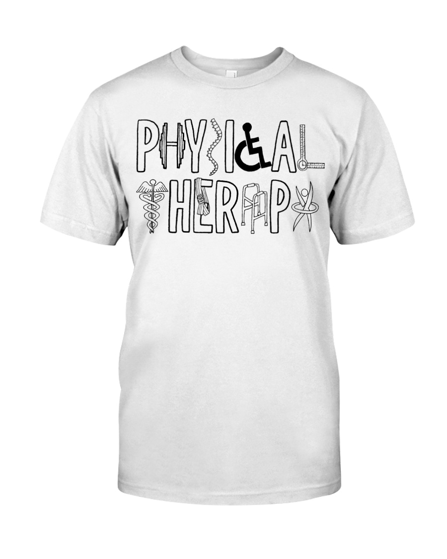 PHYSICAL THERAPY Classic T-Shirt