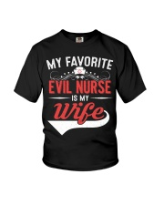 MY FAVORITE EVIL NURSE IS MY WIFE Youth T-Shirt thumbnail